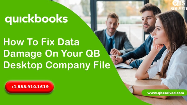 How To Fix Data Damage On Your QB Desktop Company File