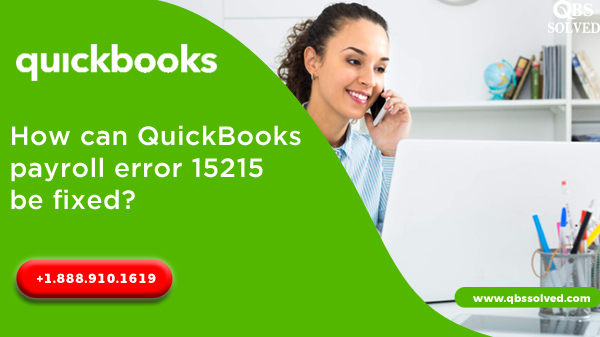 QuickBooks Payroll Error 15215 be fixed - Easy Troubleshooting Steps