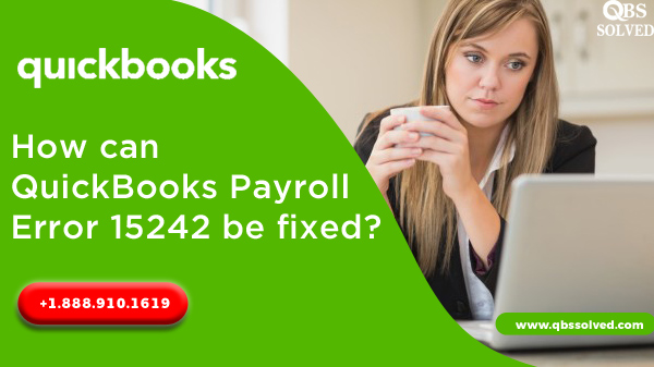 How can QuickBooks Payroll Error 15242 be fixed?