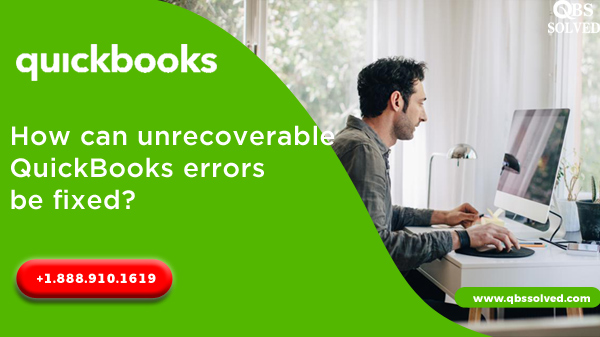 how-can-unrecoverable-quickbooks-errors-be-fixed