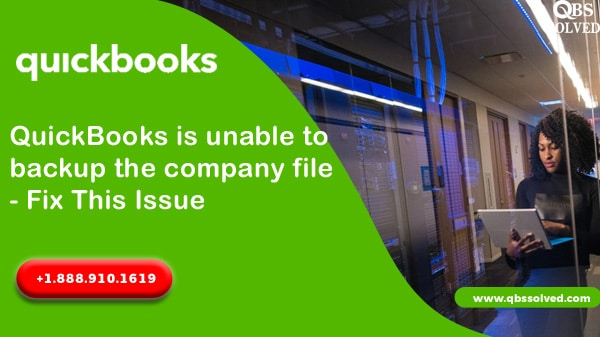 QuickBooks is unable to backup the company file