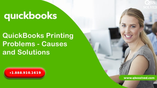 QuickBooks Printing Problems – Causes and Solutions