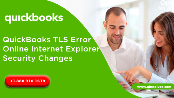 QuickBooks TLS Error Online Internet Explorer Security Changes