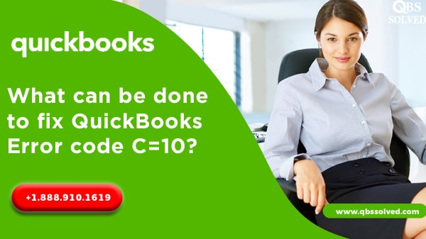 What can be done to fix QuickBooks Error code C=10?