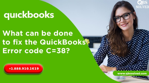 What can be done to fix the QuickBooks Error code C=38?